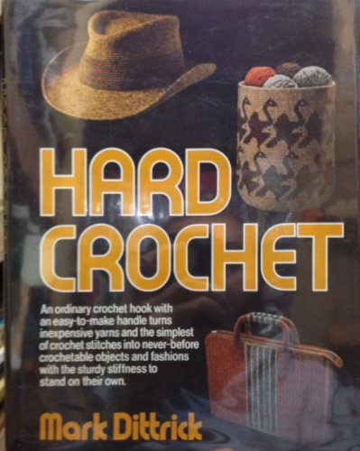 9780801532795: Hard Crochet