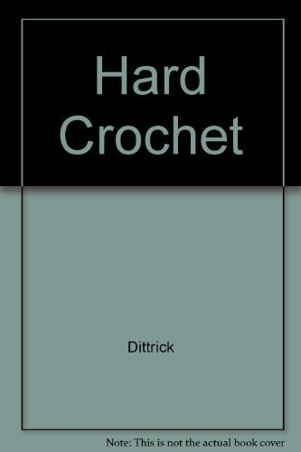 9780801532801: Hard Crochet