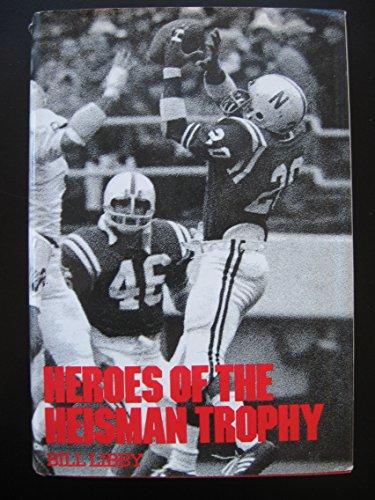 Heroes of the Heisman Trophy.: Bill. Libby