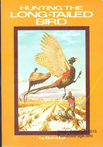 Hunting the long-tailed bird (9780801538377) by Bob Bell