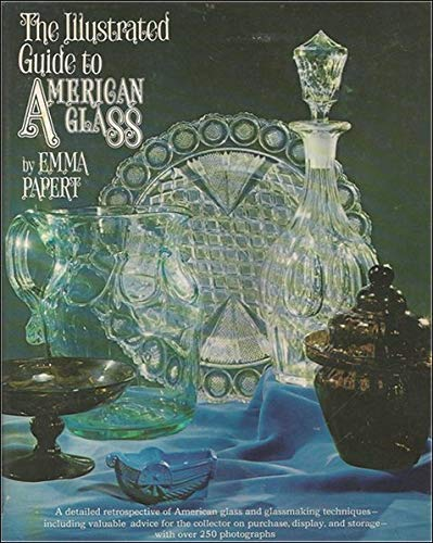 ILLUSTRATED GUIDE TO AMERICAN GLASS