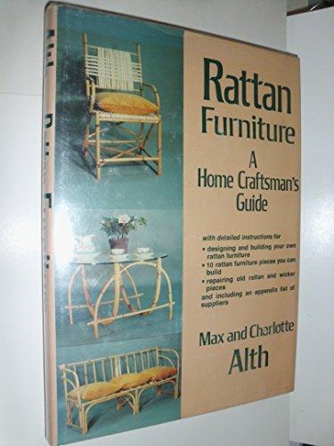 Rattan Furniture: A Home Craftsman's Guide: Alth, Max