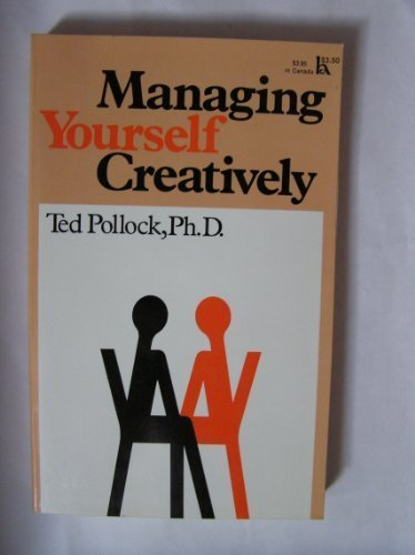 9780801548604: Managing Yourself Creatively