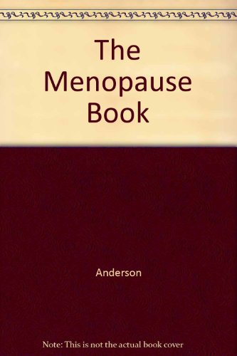 The Menopause Book: Anderson, Barrie, M.D.