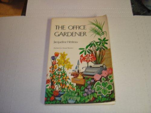 9780801554827: Title: The office gardener