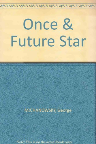 9780801555053: Once & Future Star