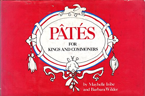 9780801557811: Pâtés for kings and commoners: A cookbook