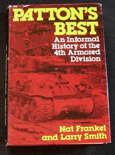 9780801557972: Patton's Best: An Informal History of the 4th Armored Division