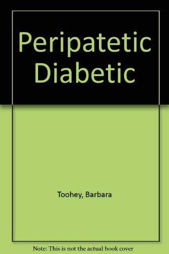 Peripatetic Diabetic: Toohey, Barbara; Bierman