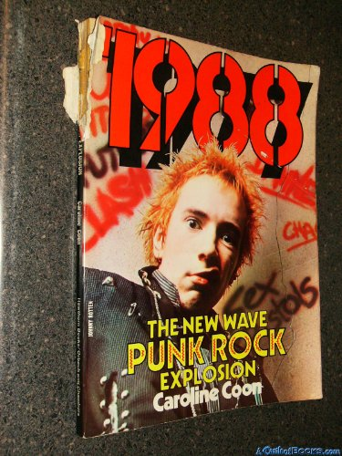 9780801561290: 1988: The New Wave Punk Rock Explosion