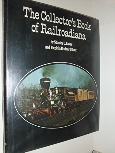 9780801562181: The Collector's Book of Railroadiana