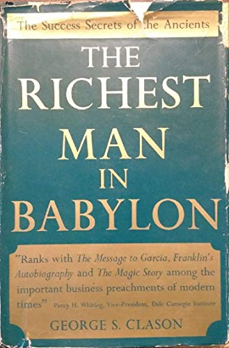 9780801563607: The Richest Man in Babylon: The Success Secrets of the Ancients
