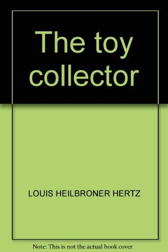 The Toy Collector: Hertz, Louis H.