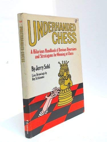 9780801581304: Underhanded Chess