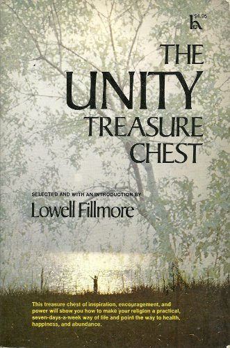 The Unity Treasure Chest: Lowell Fillmore, selected