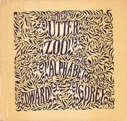 The Utter Zoo: Edward Gorey, illustrator