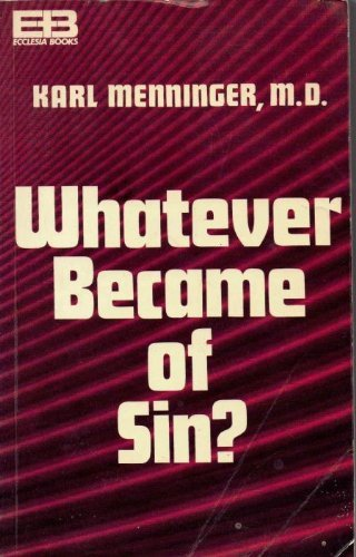 9780801585548: Whatever Became of Sin?
