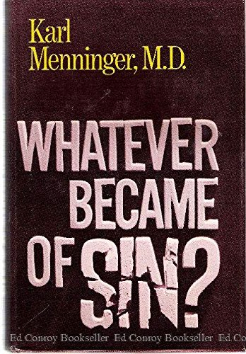 9780801585562: Whatever Became of Sin?