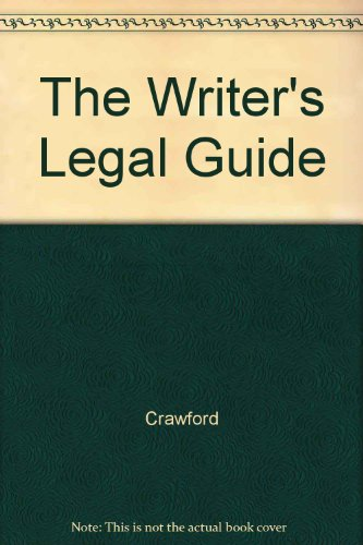 9780801589379: The Writer's Legal Guide