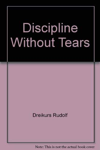 9780801590030: Discipline without Tears