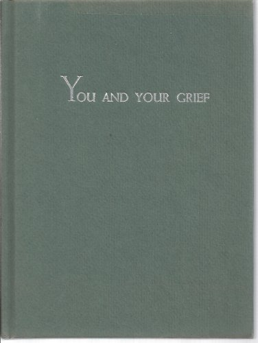 You and Your Grief: Edgar N. Jackson