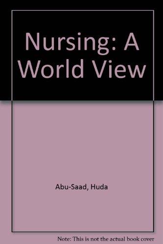 Nursing: A World View: H. Abu-Saad