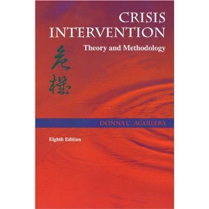 Crisis Intervention. Theory and Methodology. Second (2nd): Aguilera, Donna C.