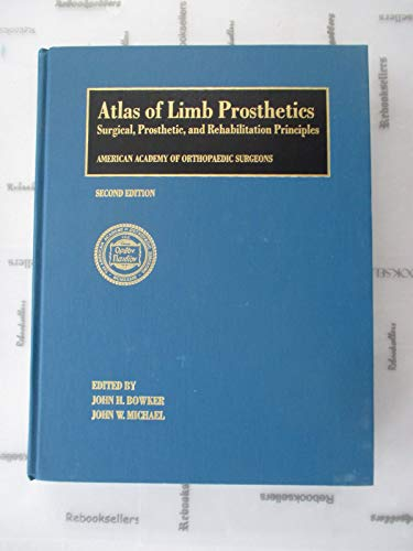9780801602092: Atlas of Limb Prosthetics: Surgical and Prosthetic Principles