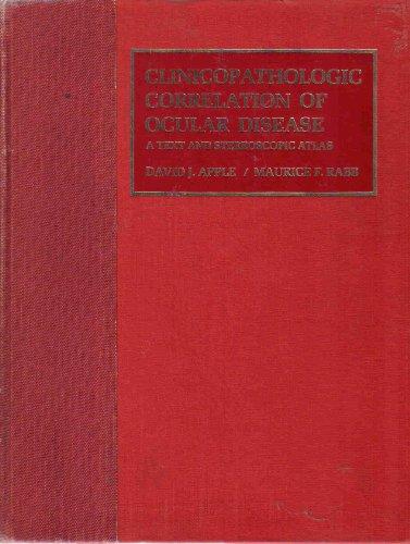 9780801602429: Clinicopathologic Correlation of Ocular Disease: A Text and Stereoscopic Atlas
