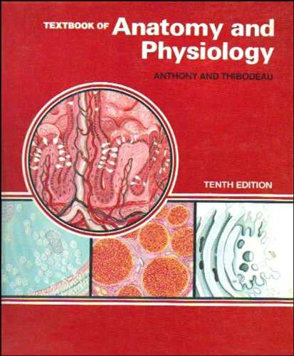 Textbook of Anatomy and Physiology: Anthony, Catherine Parker