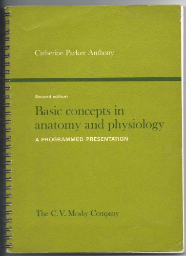 9780801602634: Basic Concepts in Anatomy and Physiology: A Programmed Presentation