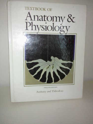 9780801602849: Textbook of anatomy & physiology