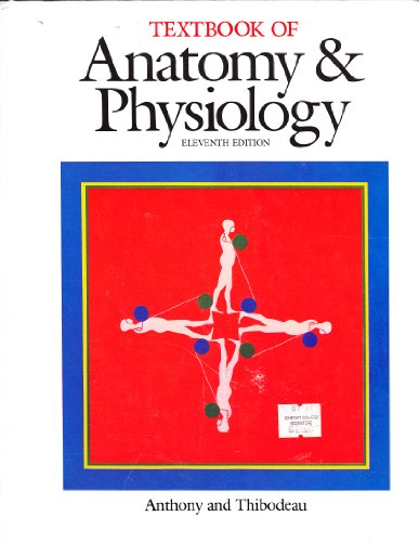 Textbook of Anatomy and Physiology: Catherine Parker Anthony