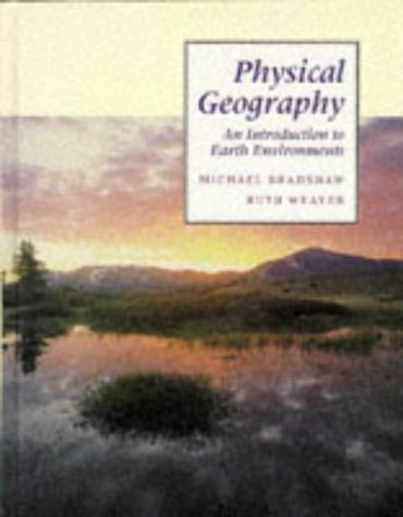 9780801602986: Physical Geography: An Introduction to Earth Environments