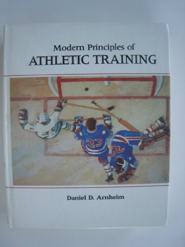 9780801603372: Modern Principles of Athletic Training