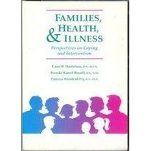 9780801603600: Families, Health, and Illness: Perspectives on Coping and Interventions