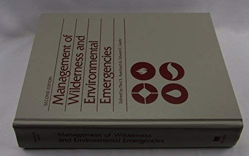 9780801603839: Management of Wilderness and Environmental Emergencies