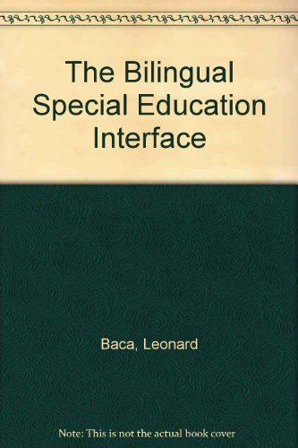 9780801604256: The Bilingual Special Education Interface