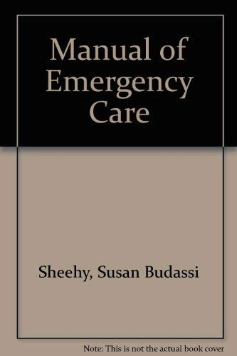 9780801604539: Manual of Emergency Care