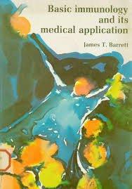 Basic immunology and its medical application: James T Barrett