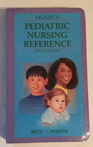 9780801606137: Mosby's Pediatric Nursing Reference
