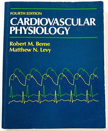9780801606557: Cardiovascular Physiology