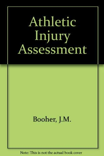 Athletic Injury Assessment (0801607116) by J.M. Booher; Gary A. Thibodeau