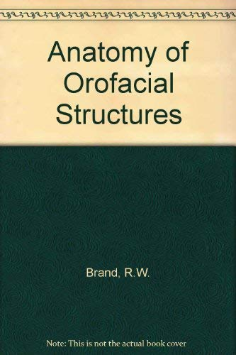 9780801608100: Anatomy of Orofacial Structures