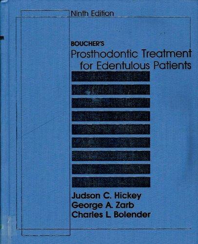 Boucher's Prosthodontic Treatment for Edentulous Patients: Boucher, Carl O.;