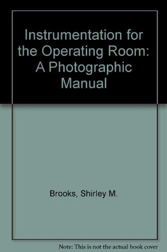 9780801608179: Instrumentation for the Operating Room: A Photographic Manual