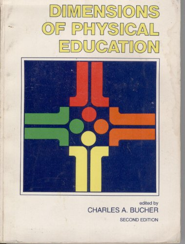 9780801608797: Dimensions of Physical Education