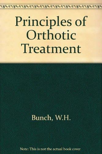 9780801608803: Principles of Orthotic Treatment