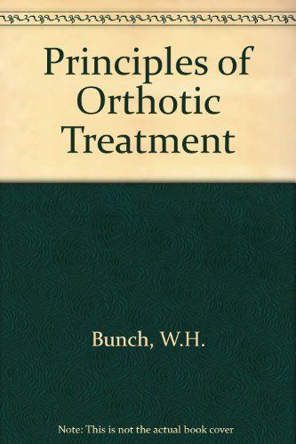 9780801608803: Principles of Orthotic Treatment