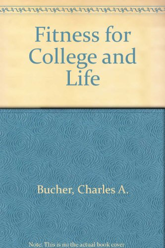 9780801608841: Fitness for College and Life